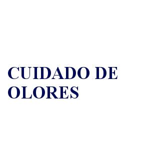 CUIDADO DE OLORES