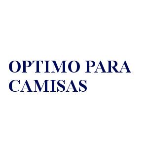 ÓPTIMO PARA CAMISAS