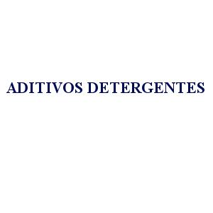 ADITIVOS DETERGENTES