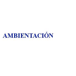 AMBIENTACIÓN