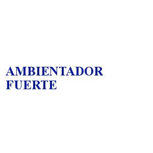 AMBIENTADOR FUERTE