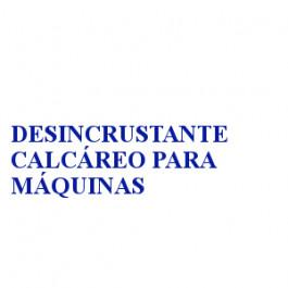 DESINCRUSTANTE CALCÁREO PARA MÁQUINAS