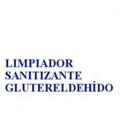 LIMPIADOR SANITIZANTE GLUTERELDEHÍDO